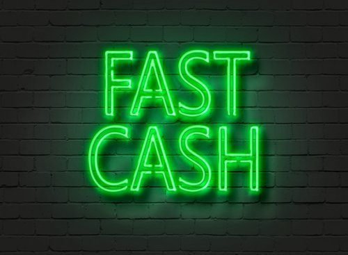 Need Cash In A Hurry